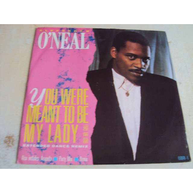 Alexander O'Neal You Were Meant To Be My Lady (Not My Girl) 1985 UK