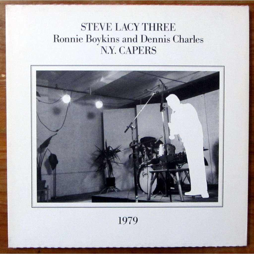 steve lacy three N.Y. Capers & Quirks