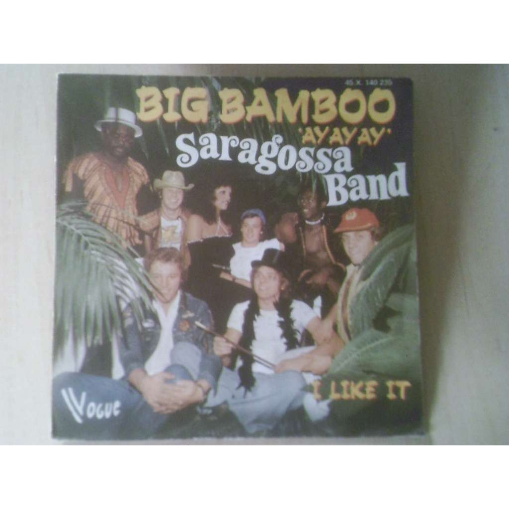 saragossa band big bamboo / i like it