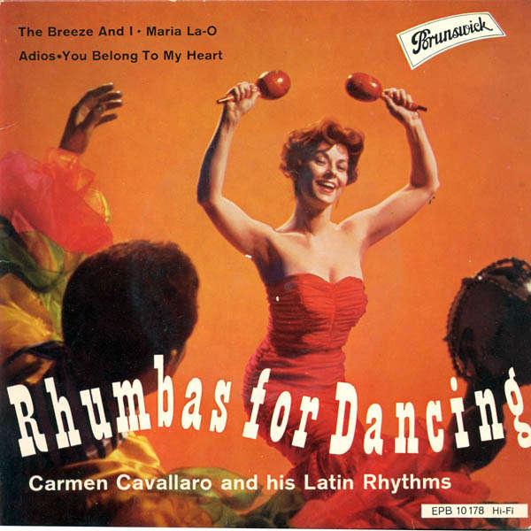 Carmen Cavallaro and his latin rhythms Rhumbas for dancing