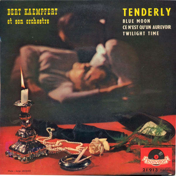 bert kaempfert and his orchestra Tenderly