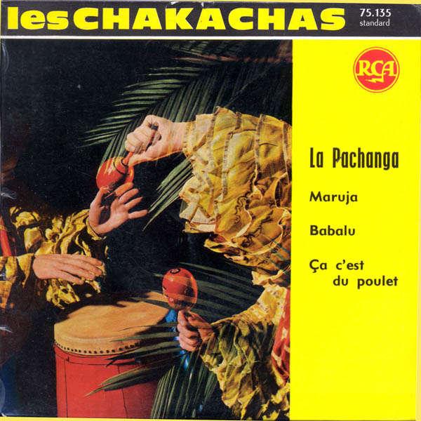 Les Chakachas La pachanga