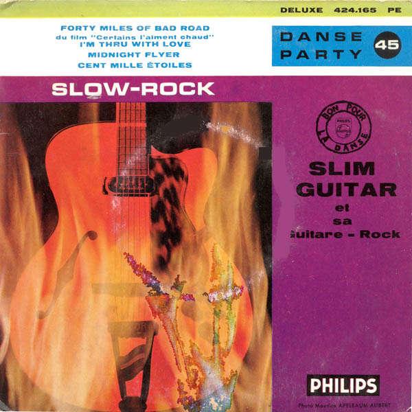 Slim Guitar & sa guitare rock Slow-rock