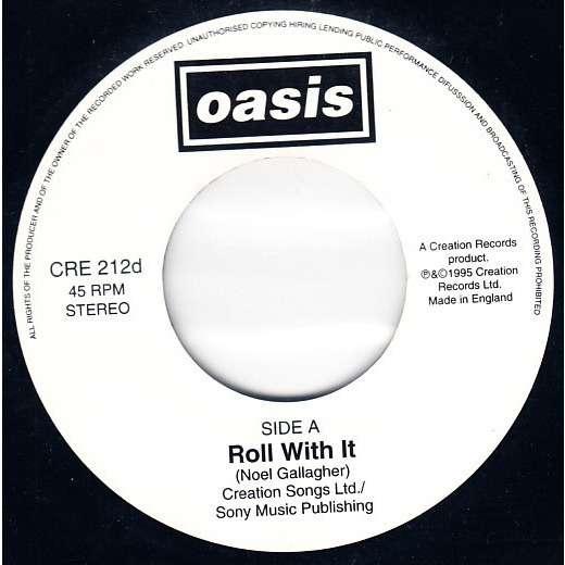 Oasis Roll With It (UK 1995 Ltd 2-trk w/label 7single promo on Creation lbl)