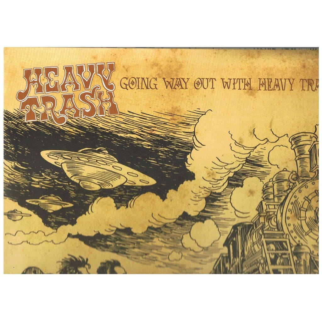 HEAVY TRASH GOING WAY OUT WITH HEAVY TRASH (16 tracks / no cd)