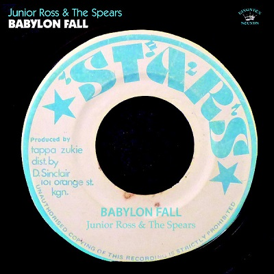Junior Ross & The Spears Babylon Fall