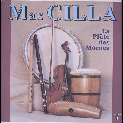 Max Cilla La flute des mornes vol.2