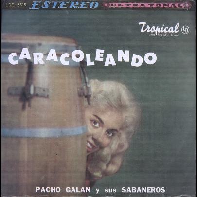 Pacho Galan y sus sabaneros caracoleando