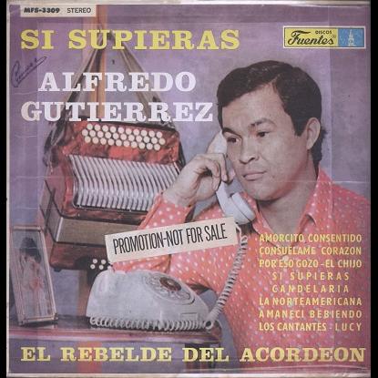 Alfredo Gutierrez si supieras
