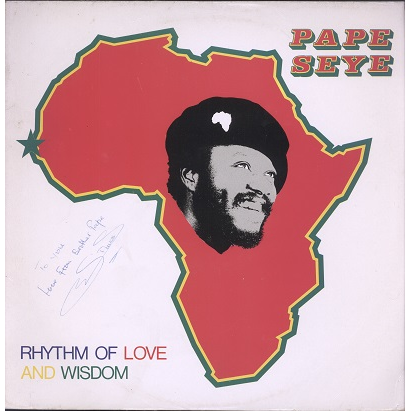 Pape Seye rhythm of love and wisdom