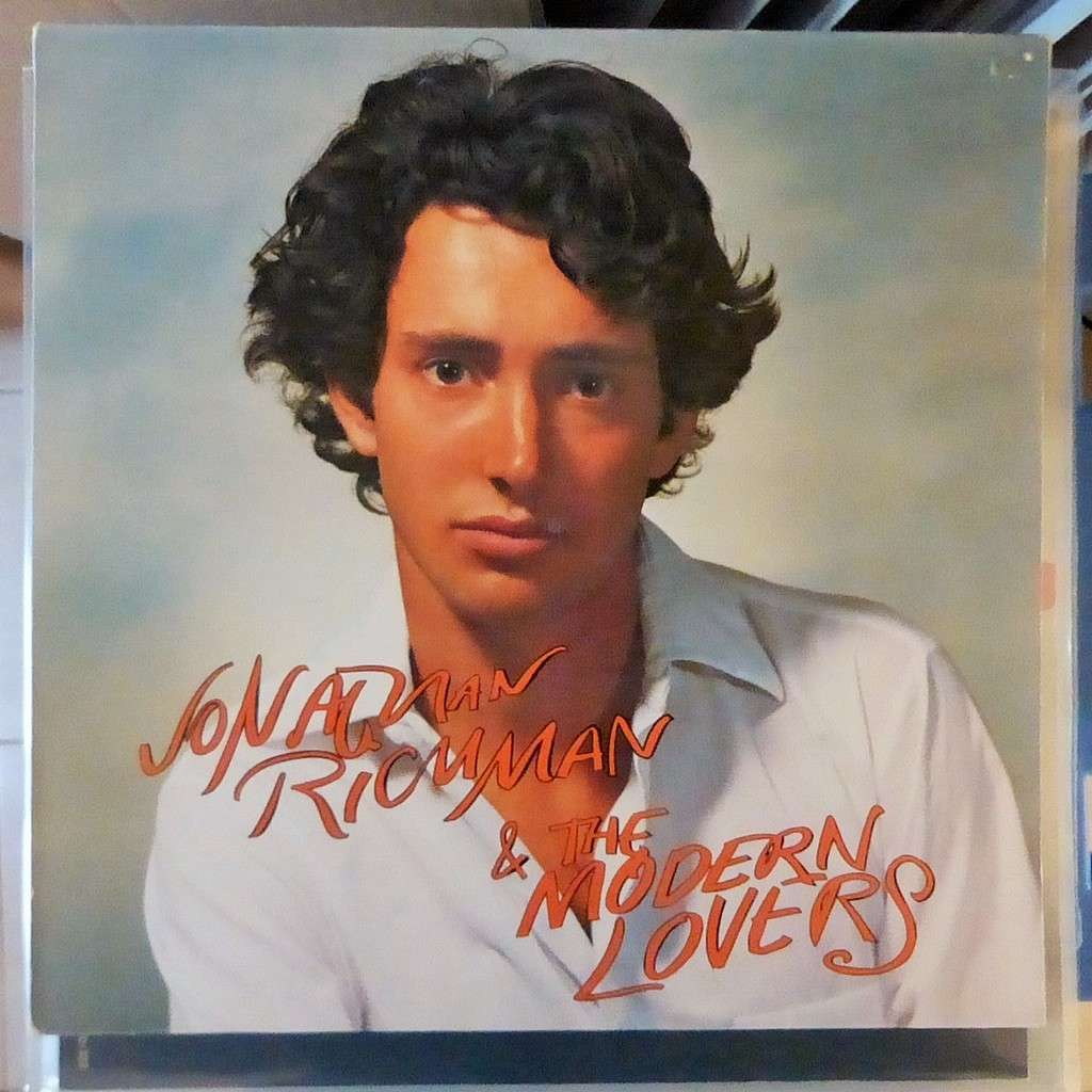 JONATHAN RICHMAN AND THE MODERN LOVERS jonathan richman and the modern lovers