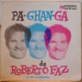 ROBERTO FAZ Y SU CONJUNTO - Pa-chan-ga - LP