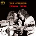 DAVID CROSBY / GRAHAM NASH - Wind On The Water (lp) Ltd Edit -U.K - 33T