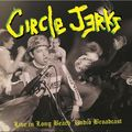 CIRCLE JERKS - Live In Long Beach Radio Broadcast (2xlp) - 33T x 2