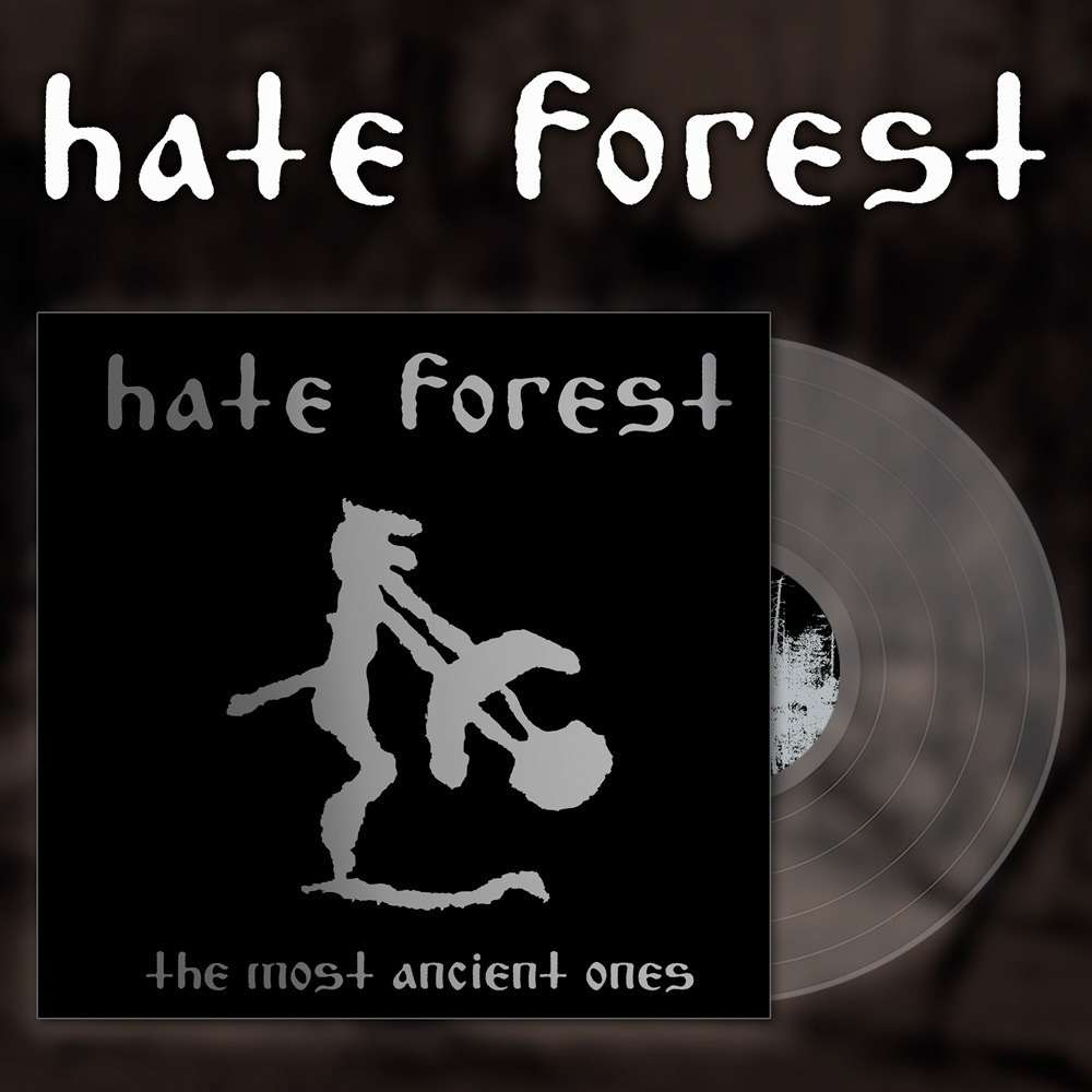 HATE FOREST The Most Ancient Ones. Clear Vinyl
