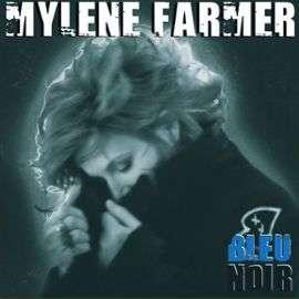 MYLENE FARMER BLEU NOIR