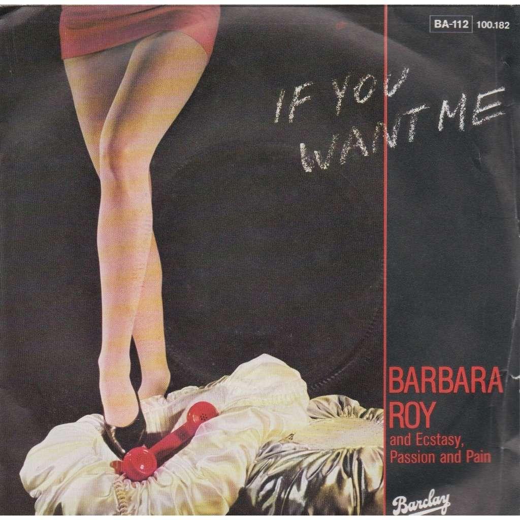 barbara roy if you want me / I'v got you