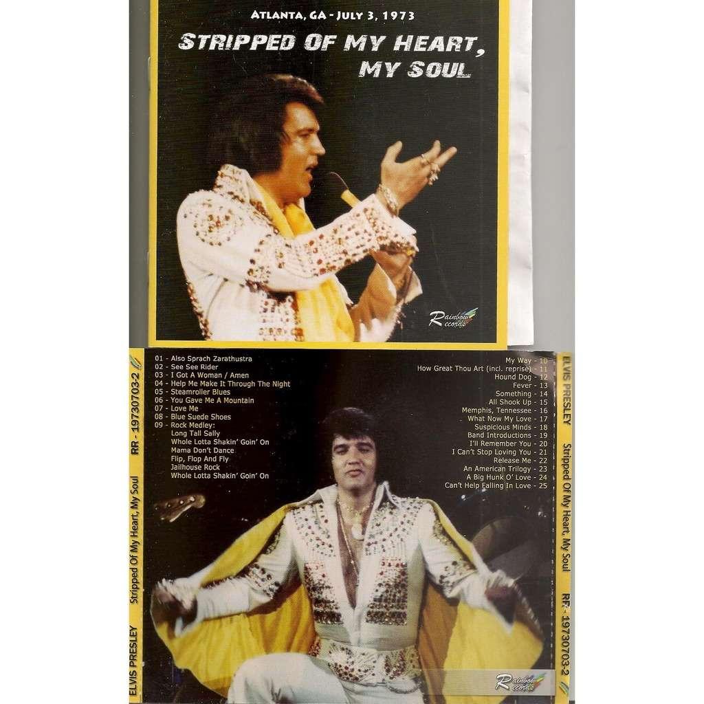 elvis presley 1 cd stripped of my heart my soul 3/7/73 atlanta show