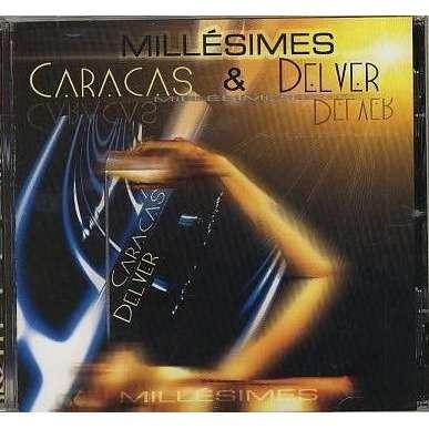 FRÉDÉRICK CARACAS - VICTOR DELVER MILLÉSIMES