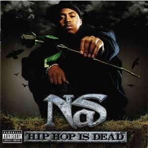 Nas Hip Hop Is Dead