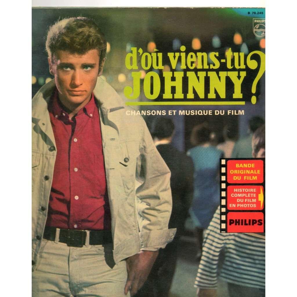 HALLYDAY, Johnny D'où viens-tu, Johnny ?