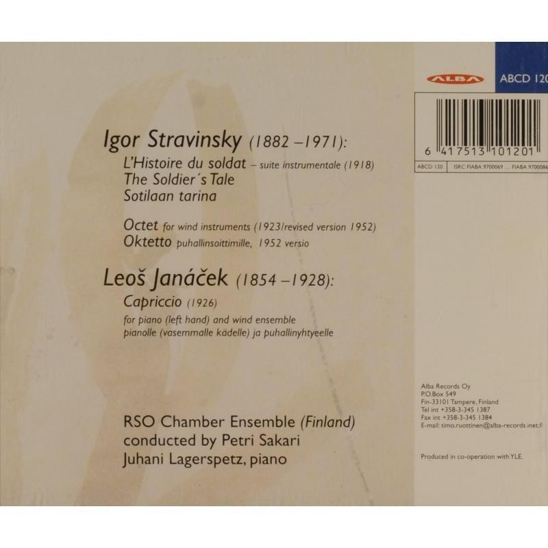 Stravinsky / Janáček The Soldier's Tale; Octet; Capriccio / Juhani Lagerspetz, RSO Chamber Ensemble, Petri Sakari
