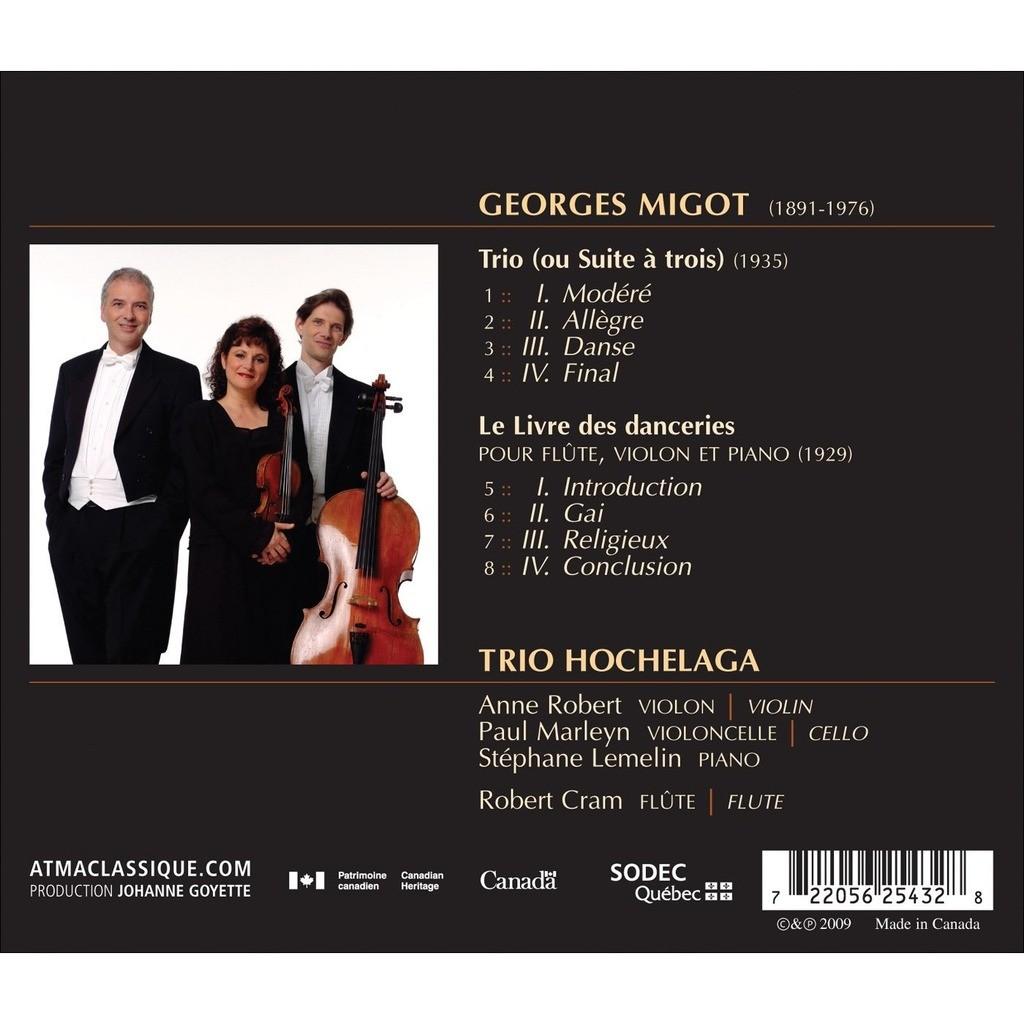 Migot, Georges (1891-1976) Suite à trois; Le livre des danceries / Robert Cram, Trio Hochelaga