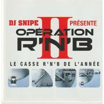 dj snipe dj snipe presente operation r'n'b 2 - le casse r'n'b de l'année