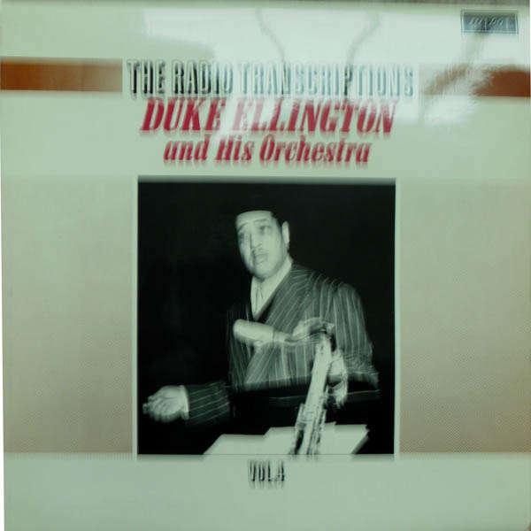 duke ellington and his orchestra The radio transcriptions Vol 4