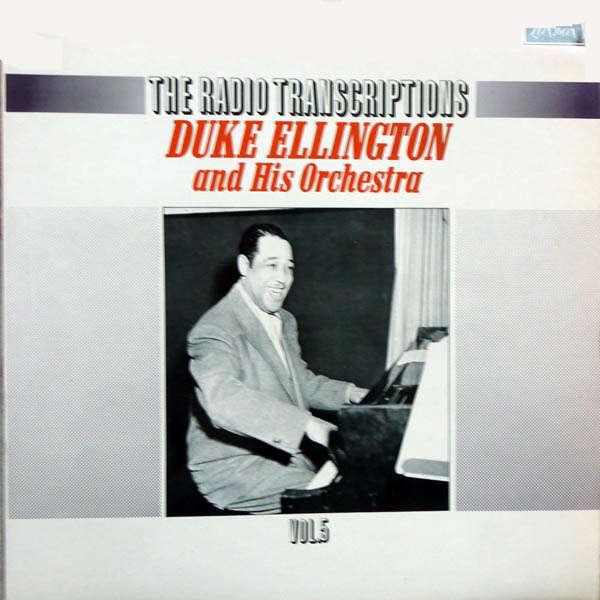 duke ellington and his orchestra The radio transcriptions Vol 5
