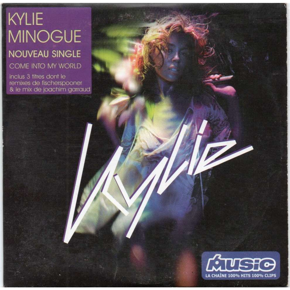 kylie minogue come into my world