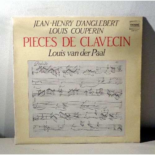 LOUIS VAN DER PAAL D'ANGLEBERT & COUPERIN Pèces de clavecin