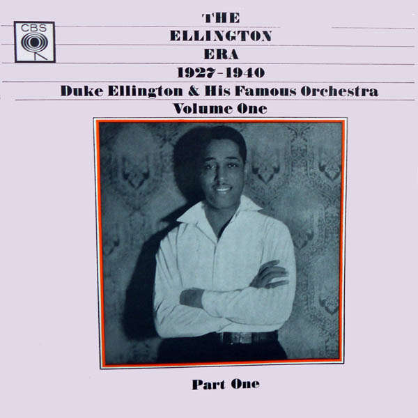 duke ellington and his orchestra The Ellington era 1927 1940