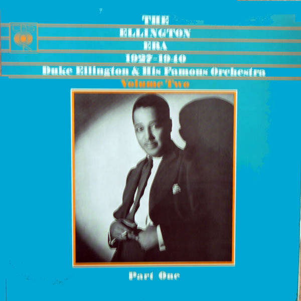 duke ellington and his orchestra The Ellington era 1927 1940 Volume 2 part 1