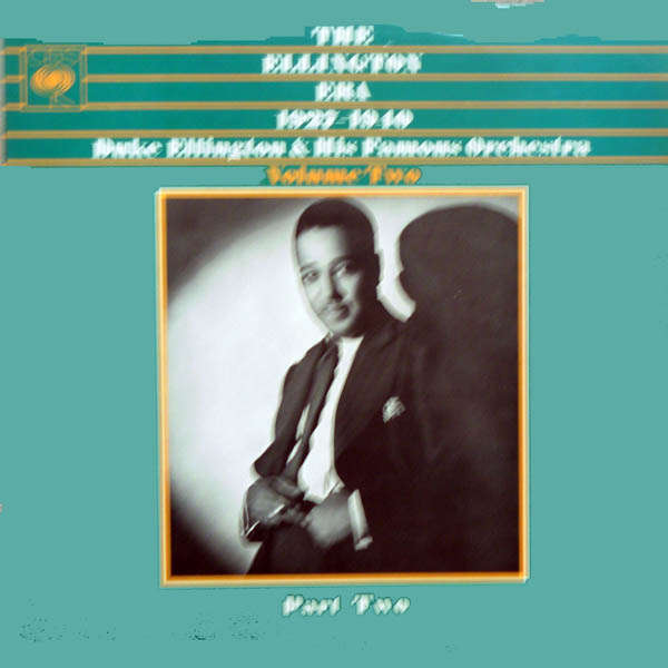 duke ellington and his orchestra The ellington era 1927 1940 Volume 2 part 2