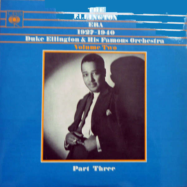 duke ellington and his orchestra The ellington era 1927 1940 Volume 2 part 3