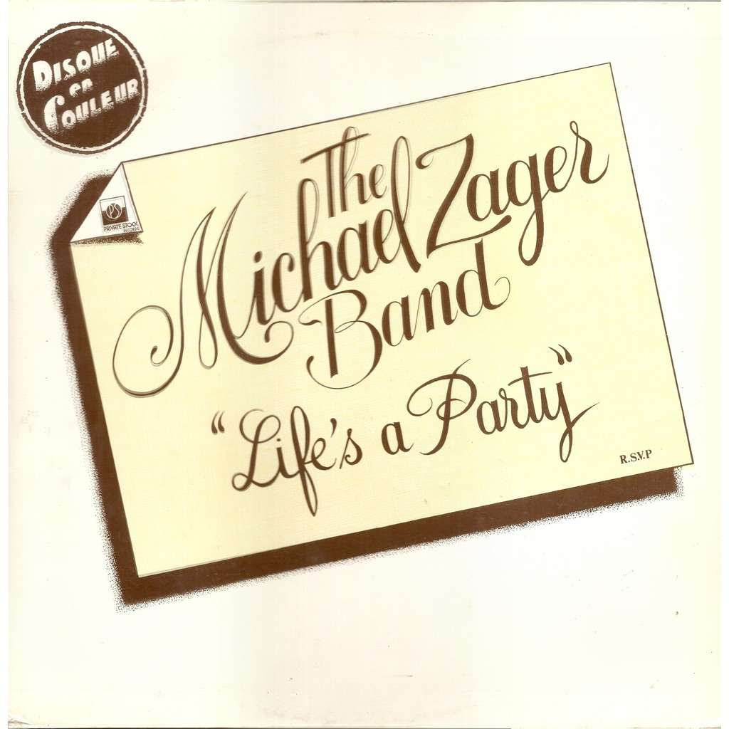 Michael ZAGER Band Life's a Party