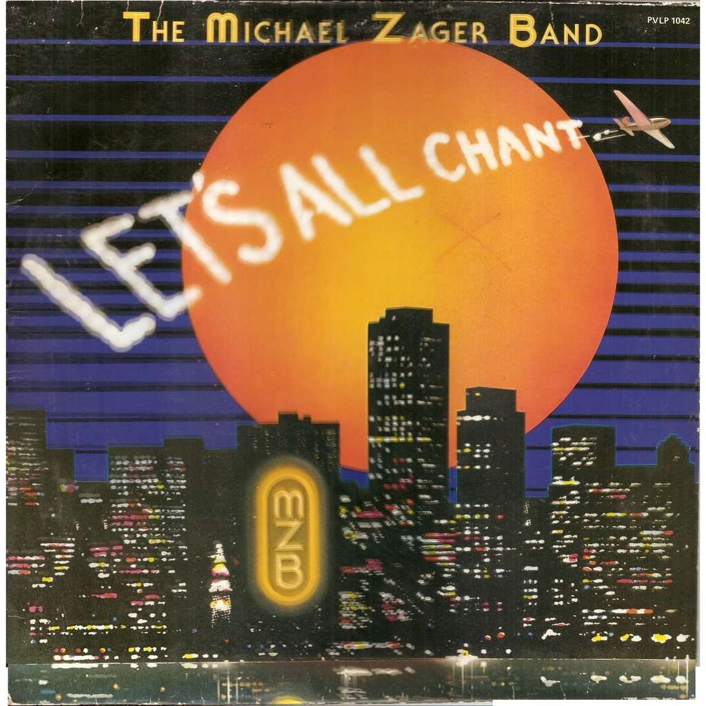 Michael ZAGER Band Let's All Chant