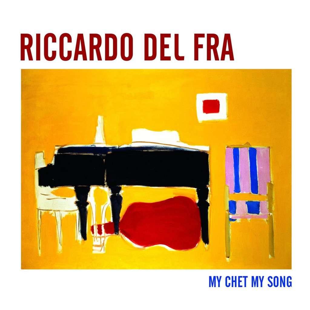 Riccardo Del Fra My Chet My Song