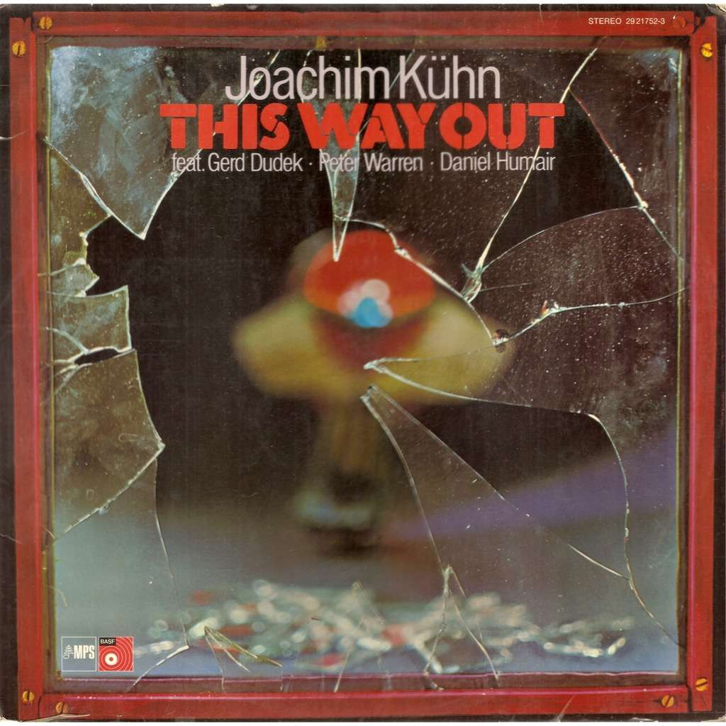 Joachim KÜHN This Way Out