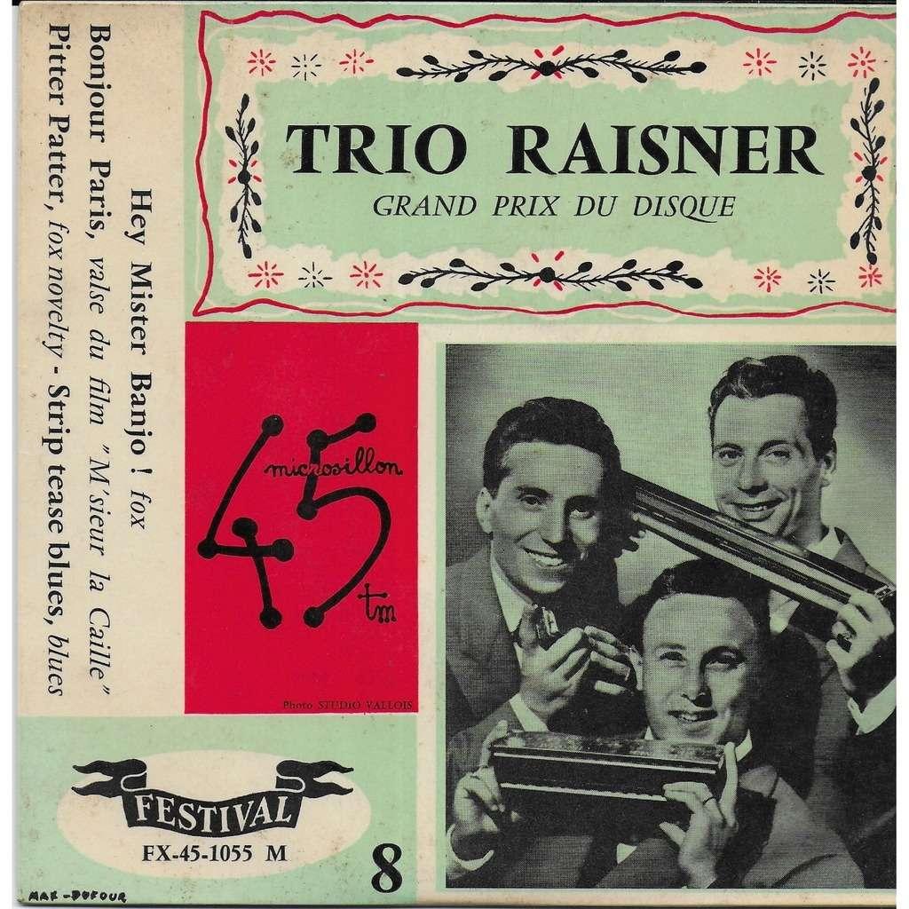 TRIO RAISNER Hey mister Banjo
