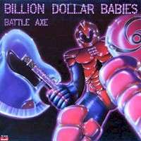 billion dollar babies Battle Axe
