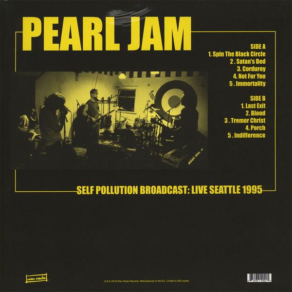 Pearl Jam Self Pollution Broadcast: Live Seattle 1995 (lp) Ltd Edit To 500 Copies -E.U