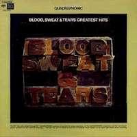 Blood, Sweat & Tears Blood, Sweat & Tears Greatest Hits