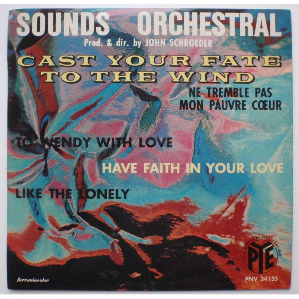 SOUNDS ORCHESTRAL john schroeder CAST YOUR FATE TO THE WIND