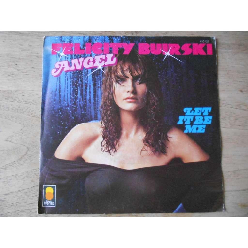 felicity buirski angel - let it be me