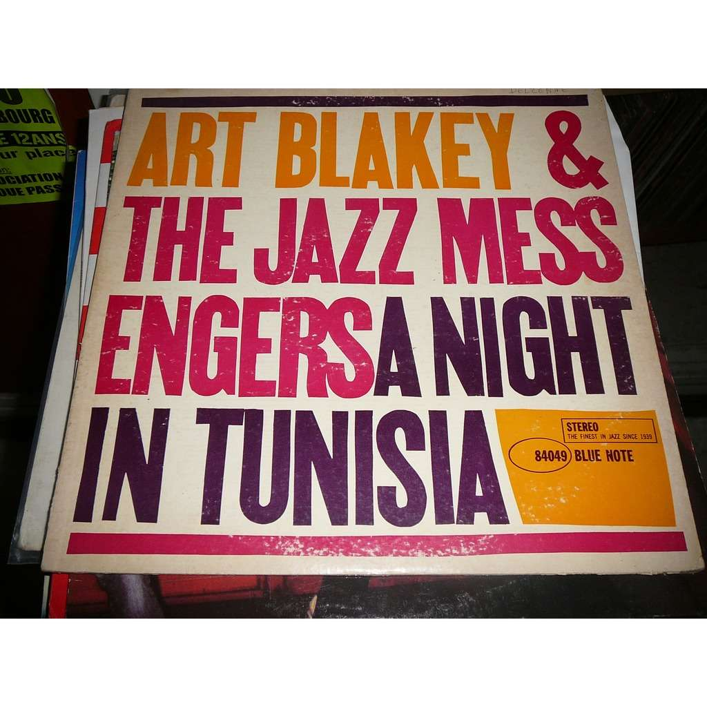 ART BLAKEY & THE JAZZ MESSENGERS A Night In Tunisia