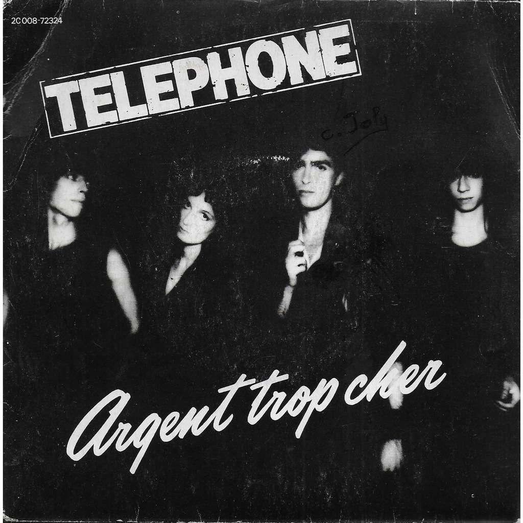 TELEPHONE Argent trop cher - Au coeur de la nuit
