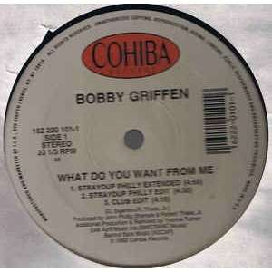 bobby griffen what do you want from me