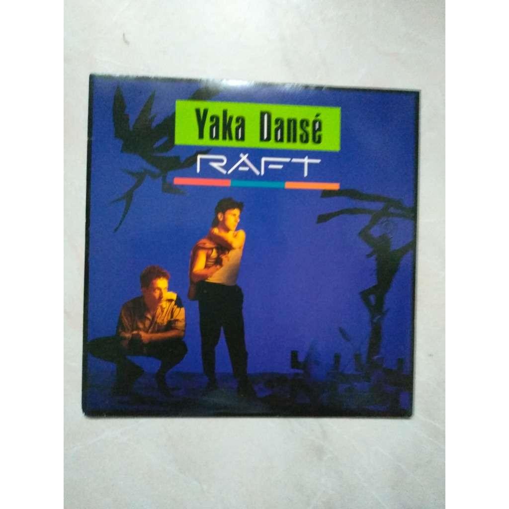 raft yaka dansé
